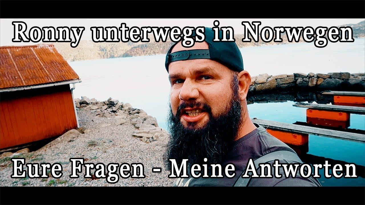 Ronny unterwegs in Norwegen + Fragen & Antworten