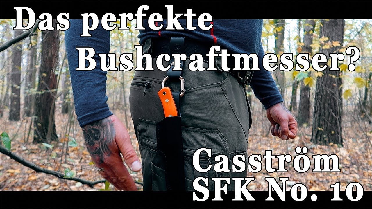 """""""Casström SFK No. 10"""" - Das perfekte Bushcraftmesser (Bushcraft Knife)?"""